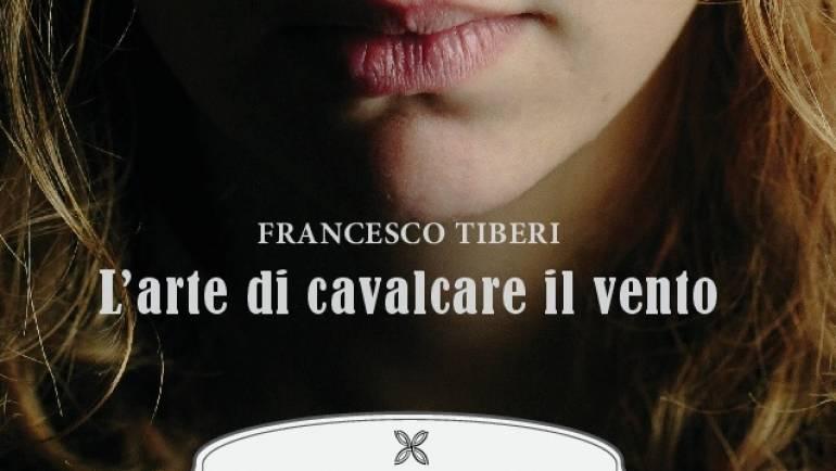 Francesco Tiberi, L'arte di cavalcare il vento