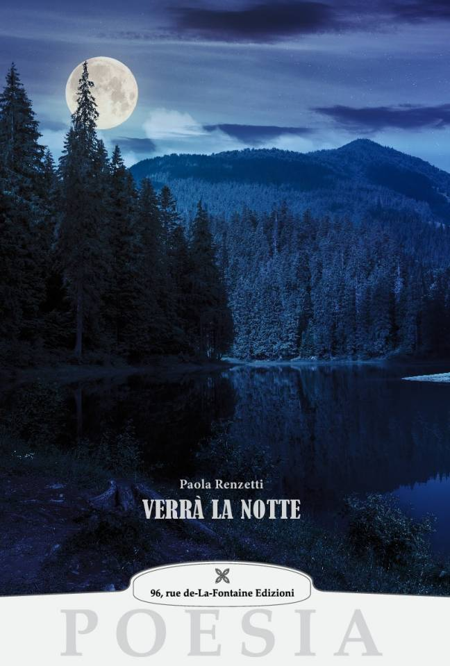 Paola Renzetti, Verrà la notte