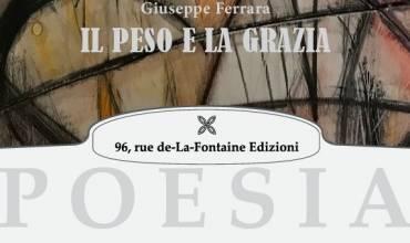Recensione di Carla Baroni su IL PESO E LA GRAZIA di Giuseppe Ferrara